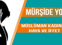 Mürşide YOLCU – Müslüman Kadında Haya ve İffet