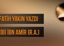 Fatih YAKIN Ribi İbn Amir (R.A.)