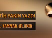Fatih YAKIN Yazdı – HZ. SAMMAK (R.ANH)