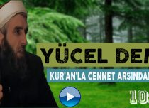 Yücel DEMİR Konu: Kur'an'la Cennet Arasındaki Bağ