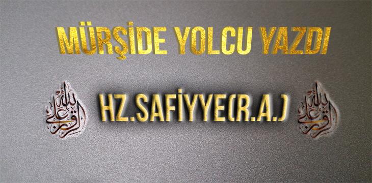 Hz.Safiyye (R.A.)