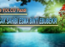 İKİ KUŞAK SAHİBİ ESMA BİNTİ EBUBEKİR