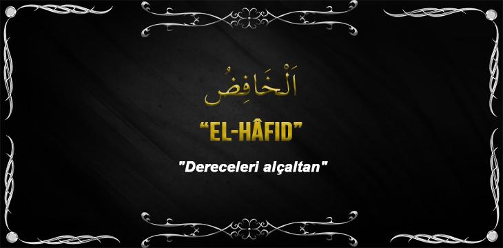 Allah(cc)'nun El Hafid Sıfatı