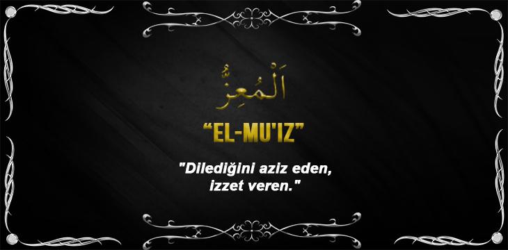 Allah(cc)'nun El Mu'iz Sıfatı