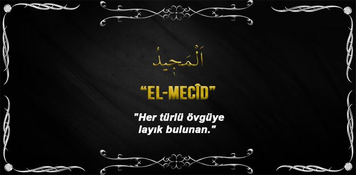 Allah(cc)'nun El Mecid Sıfatı