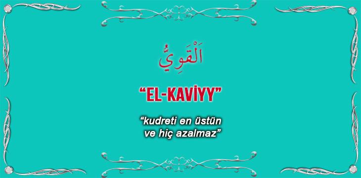 Allah(cc)'nun El Kaviyy Sıfatı