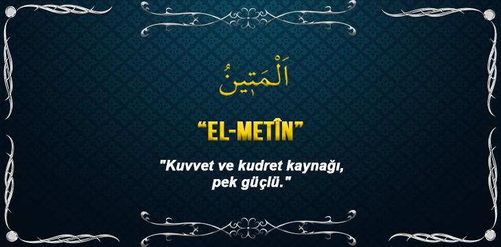 Allah(cc)'nun El Metin Sıfatı