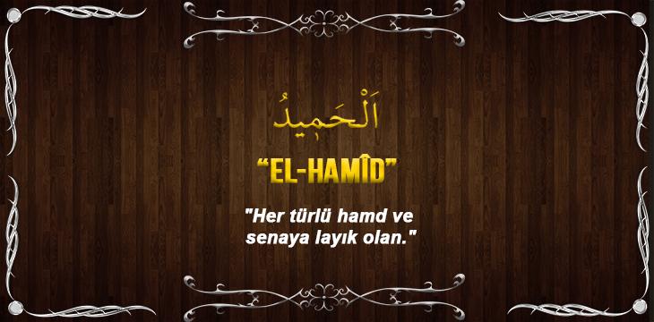 Allah(cc)'nun El Hamid Sıfatı