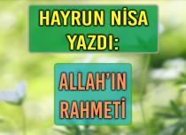 ALLAH'IN RAHMETİ