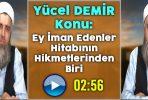 Yücel DEMİR Konu: Ey İman Edenler Hitabının Hikmetlerinden Biri – Tevhid