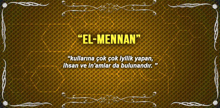 Allah (c.c)'nun El-Mennan Sıfatı
