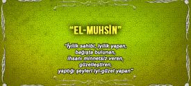 Allah (c.c)'nun El-Muhsin Sıfatı