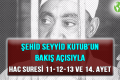 ŞEHİD SEYYİD KUTUB'UN BAKIŞ AÇISIYLA HAC SURESİ 11-12-13 VE 14. AYET