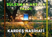 KARDEŞ NASİHATİ