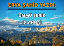 ÜMMÜ ŞERİK (R.ANHA)