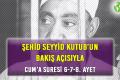 ŞEHİD SEYYİD KUTUB'UN BAKIŞ AÇISIYLA CUM'A SURESİ 6-7-8. AYET
