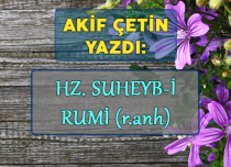 HZ. SUHEYB-İ RUMİ (R.ANH)