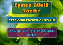 ABDULLAH İBNİ MÜBAREK (RH.A)