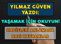 HADİSLERİ ANLAMADA BAZI KAVRAMLAR