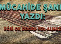 EĞRİ OK DOĞRU YOL ALMAZ