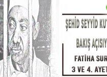 SEYYİD KUTUB BAKIŞ AÇISIYLA FATİHA SURESİ 3 VE 4. AYETLER