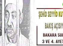 SEYYİD KUTUB BAKIŞ AÇISIYLA BAKARA SURESİ 3 VE 4. AYETLER