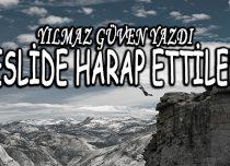 NESLİDE HARAP ETTİLER !