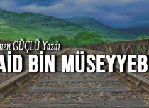 Said Bin Müseyyeb (Rah)