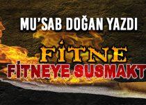 FİTNE, FİTNEYE SUSMAKTIR