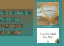 İSLAM'A NASIL DAVET EDELİM – TEK PARÇA