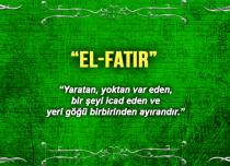 Allah (c.c)'nun El-Fatır Sıfatı