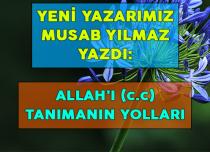 ALLAH'I (c.c) TANIMANIN YOLLARI