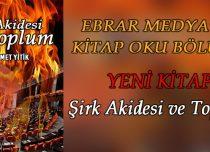 ŞİRK AKİDESİ VE TOPLUM