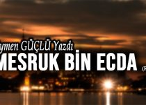 Mesruk Bin Ecda (Rh.a.)