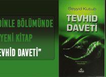 TEVHİD DAVETİ – TEK PARÇA