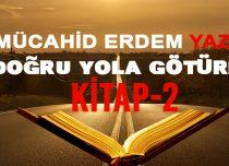 DOĞRU YOLA GÖTÜREN KİTAP-2