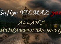 ALLAH'A MUHABBET VE SEVGİ