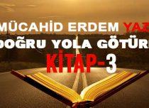 DOĞRU YOLA GÖTÜREN KİTAP-3