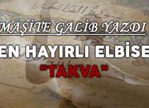 """EN HAYIRLI ELBİSE """"TAKVA"""""""