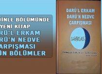 Daru'l Erkam Daru'n Nedve Çarpışması | Bütün Bölümler
