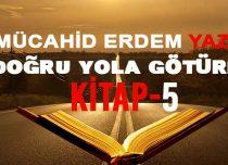 DOĞRU YOLA GÖTÜREN KİTAP 5
