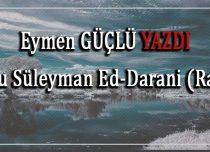 Ebu Süleyman Ed-Darani (Rah)