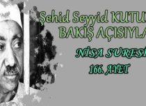 SEYYİD KUTUB'UN BAKIŞ AÇISIYLA NİSA SURESİ 166. AYET