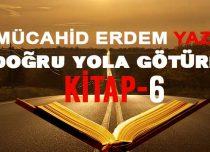 DOĞRU YOLA GÖTÜREN KİTAP 6