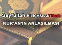 KUR'AN'IN ANLAŞILMASI