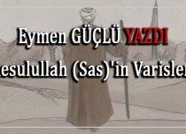Resulullah (Sas)'in Varisleri