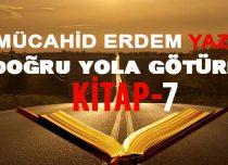 DOĞRU YOLA GÖTÜREN KİTAP 7