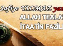 Allah Teala'ya itaatin fazileti