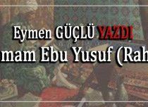 İmam Ebu Yusuf (Rah)