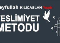 TESLİMİYET METODU
